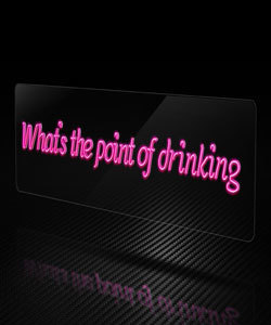 네온아트 what's the point of drinking(2400x300)